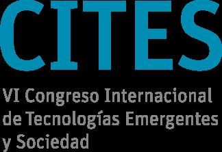 CITES VI Congreso internacional de tecnologías emergentes y sociedad